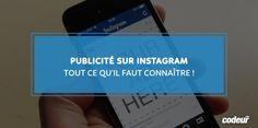 Publicité sur Instagram : tout ce qu'il faut connaître !