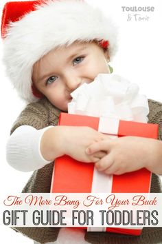 The More Bang For Your Buck Gift Guide for Toddlers! Get the most for your money with these awesome Christmas gifts your toddler will play with forever!