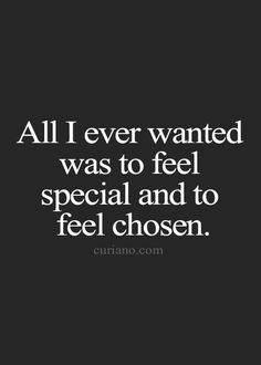 You make me feel so special. I thank you every day for choosing me! ~M