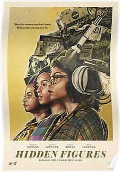 """""""Still haven& seen the film yet, but I really like these new posters for Hidden Figures. Playing in theaters now Movies Showing, Movies And Tv Shows, Baby Driver, Chef D Oeuvre, Alternative Movie Posters, African American Art, American Women, Women In History, Black History"""
