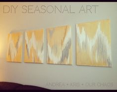 DIY Art: Metallic paint Ikat/Chevron-ish paintings to hang above the sofa.