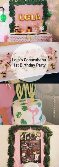 Lola's Copacabana 1st Birthday Party - Oh Happy Play - first birthday, Copacabana, her name was lola, lola, havana nights, tropical party, flamingo party, Copacabana party, fun to be one, first birthday, fruttie tuttie, birthday, party