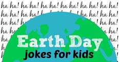 18 Funny Earth Day Jokes The Kids Will Love
