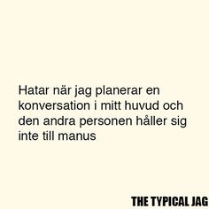 Swedish Quotes, Need Sleep, I Think Of You, Feeling Down, Chara, Philosophy, Texts, Laughter, Alice