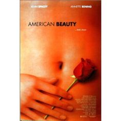 American Beauty / Today is the first day of the rest of your life. 「今日という日は、残りの人生の最初の一日」