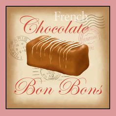 Shop for framed French Chocolate Bonbons by Tom Wood. Italian Chocolate, French Chocolate, I Love Chocolate, Chocolate Shop, How To Make Chocolate, Chocolate Heaven, Cake Chocolate, Vintage Crafts, Vintage Ads