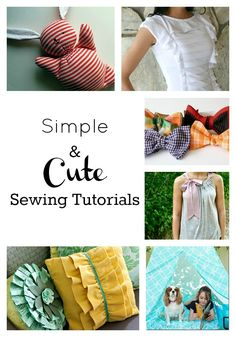 Sewing Tutorials {SEW cute} | I Heart Nap Time - How to Crafts, Tutorials, DIY, Homemaker.  As a man I learned to sew in the army repairing parachutes which branched of to Reupholstering the generals car and making tents ect ect.  EVERY HOUSHOLD NEEDS A SMALL EASILY STORED SEWING MACHIENE.Haloween Christmas, school plays, Tents for backyard camping.