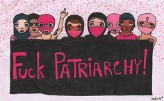 Down with Patriarchy Smash The Patriarchy, Riot Grrrl, Feminist Art, Feminist Quotes, Intersectional Feminism, Badass Women, Illustrations, Powerful Women, Girl Power