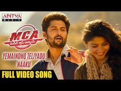 Yemaindho Theliyadu Naaku Full Video Song | MCA Video Songs | Nani, Sai Pallavi | DSP | Dil Raju - YouTube