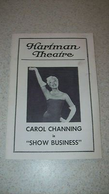 "Carol Channing in ""SHOW BUSINESS"" tour later retitled to open on Broadway as ""Show Girl"" Music, Lyrics and Sketches by Charles Gaynor 4-night only Hartman Theatre Playbill type program Columbus, OH  April, 1960"