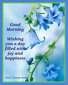 Good Morning, Wishing You A Day Filled With Joy And Happiness morning good morning morning quotes good morning quotes good morning greetings Morning Quotes Images, Good Day Quotes, Morning Greetings Quotes, Good Morning Messages, Morning Pictures, Good Morning Images, Good Morning Quotes, Morning Sayings, Saturday Quotes
