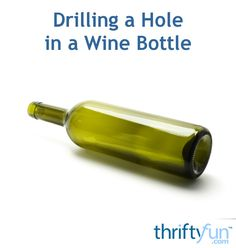 This is a guide about drilling a hole in a wine bottle. Empty wine bottles are often used in craft projects. Using the right process you can successfully drill holes in the glass.