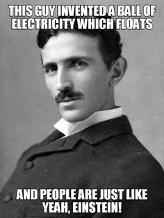 Nikola Tesla's Intelligence Had No Limits..he was also a looker now that I take a good look at him