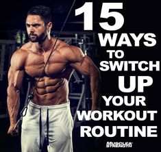 15 ways to switch up your workout routine.  Have you stopped gaining size? This article provides 15 methods to help you get back on track and growing.