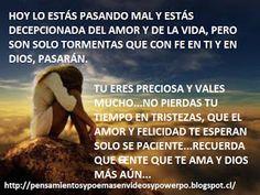 LOS MAS HERMOSOS PENSAMIENTOS, REFLEXIONES, POEMAS: ESTO ES PARA TI QUE LO HAS ESTADO PASANDO MAL...PE...
