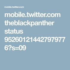 mobile.twitter.com theblackpanther status 952601214427979776?s=09