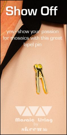 Make opportunities to tell about your mosaics with this lapel pin. These Wheeled Nippers are made of hard enamel on a metal back. This pin is 1 1/4 inches tall. You'll love its sparkle and quality.
