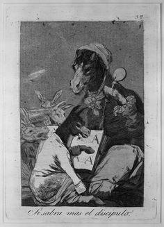 Francisco Goya (1746-1828), Saprà di più il discepolo? Serie I capricci, 1797. Brooklyn Museum.