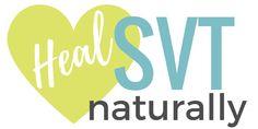 Heal SVT Naturally