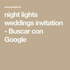 night lights weddings invitation - Buscar con Google
