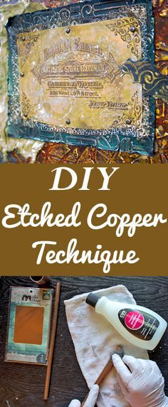 Etched Copper Technique - Vintage Beauty