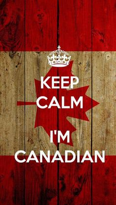 Keep Calm I'm Canadian iPhone5 Wallpaper