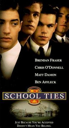 School Ties- I love this Movie