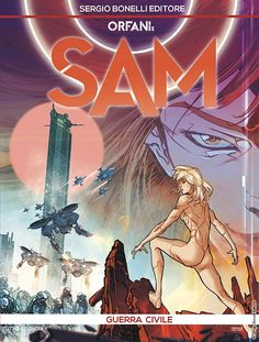 """Orfani Sam: Guerra Civile"" Comic Frame, Samar, My Books, Geek Stuff, Comics, Magazines, Frames, Anime, Movie Posters"