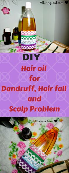DIY hair oil - Everyone should look forward to remove the problem from root permanently. Checkout this DIY hair oil for dandruff, hair fall and scalp problem.