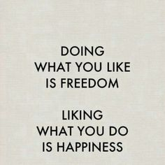 Freedom and happines