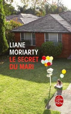 """Un livre coup de coeur : """"Le secret du mari"""" de Liane Moriarty..."""