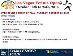 #LVTO‬ COURT 2 ORDER OF PLAY - TUESDAY, OCTOBER 20, 2015 ‪#LASVEGASTENNISOPEN‬ #ATP CHALLENGER SERIES - LAS VEGAS, USA $ 50,000 , 19-25 OCTOBER 2015
