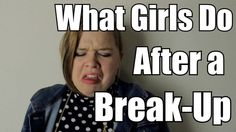 10 Ridiculous Things Girls Do After Breakup