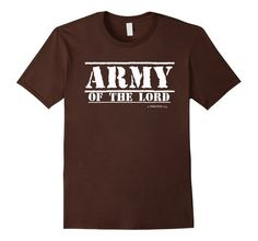 Amazon.com: Army of the Lord - Christian Shirt - 2 Timothy 2:3: Clothing