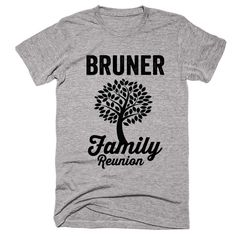 BRUNER Family Name Reunion Gathering Surname T-Shirt