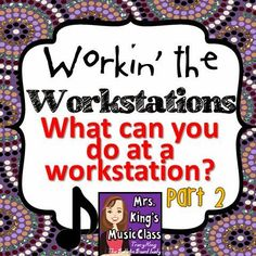 Mrs. King's Music Room: Music Workstations: What Can You Do at a Workstation? - Great center ideas!