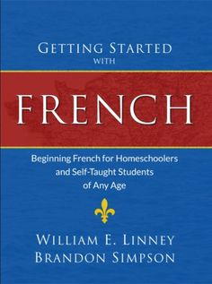 Getting Started with French {Review}  As you probably know, we recently… #homeschooling #foreignlanguage #frenchcurriculum