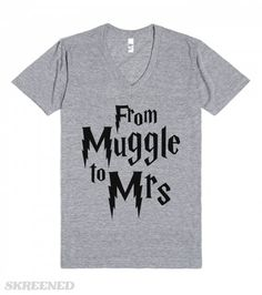 From Muggle To Mrs | From Muggle To Mrs! Show off your newly wed status and love for Harry Potter at the same time with this shirt. This makes a great shirt to wear before your wedding day on a vneck and not mess up that wedding day hair and makeup. This also makes a great bridal shower gift for your favorite potterhead! #muggle #mrs #harrypotter #potterhead #wedding