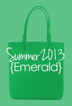 Emerald: Pantone's color of the year, 2013 Color Of The Year, Pantone Color, Emerald, Tote Bag, Bags, Handbags, Totes, Emeralds, Bag