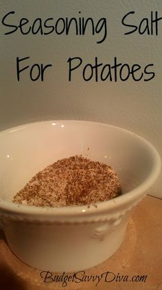 Seasoning Salt For Potatoes Recipe is part of Homemade seasonings EST Budget Savvy Diva posts a NEW RECIPE ) I might miss this time every now or then - Rub Recipes, Potato Recipes, Cooking Recipes, Chicken Recipes, Homemade Spices, Homemade Seasonings, Potato Seasoning Recipe, Salted Potatoes, Salads