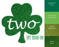 A personal favorite from my Etsy shop https://www.etsy.com/listing/270289983/diy-st-patricks-two-iron-on-vinyl