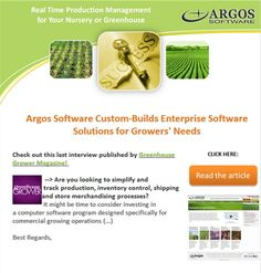 Argos Software custom-builds enterprise #software solutions for #growers #greenhouses #nurseries #farms. Visit us at: www.argosoftware.com