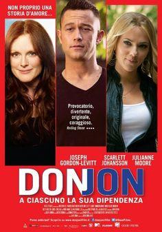 Don Jon USA: 2013 Genere: Commedia Durata: 90' Regia: Joseph Gordon-Levitt Con: Joseph Gordon-Levitt, Scarlett Johansson, Julianne Moore, Brie Larso