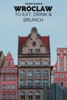 The best places to eat, drink and brunch in Wroclaw | Poland | Poland Travel | Europe | City Break | Where to Eat | Foodie Guide | Polish Food | Wroclaw | Budget Guide | Coffee | Cafes | Best Barss
