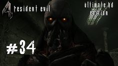 Resident Evil 4 [Ultimate HD Edition] #34 - Boss: Verdugo - Let's Play