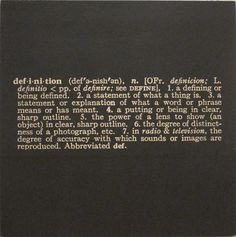 "Joseph Kosuth. Titled (Art as Idea as Idea) The Word ""Definition"". 1966-68"