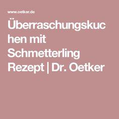 Überraschungskuchen mit Schmetterling Rezept | Dr. Oetker