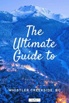 The original base for Canada's biggest ski resort, Whistler Creekside has great restaurants, lodgings, shops and slope access to suit discerning skiers. New Travel, Winter Travel, Canada Travel, Travel Goals, Family Travel, Columbia Travel, British Columbia, Travel Tips, Ultimate Travel