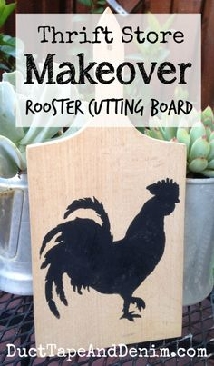 Thrift store makeover, rooster cutting board | DuctTapeAndDenim.com #decoartprojects #chalkyfinish