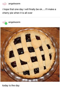 And finally, the person who got to make that cherry pie at last: 16 Wholesome Things That'll Make You Laugh, Cry, Or Laugh-Cry Tumblr Stuff, Tumblr Posts, A Silent Voice, Bubbline, One Day I Will, Thing 1, Wholesome Memes, Tumblr Funny, Funny Memes
